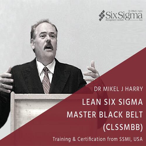 SSMI ASIA Lean Six Sigma Master Black Belt Training & Certification (CLSSMBB) - 240 hrs